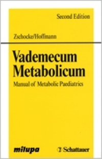 Vademecum Metabolicum: Manual of Metabolic Paediatrics