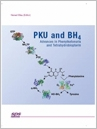 PKU and BH4: Advances in Phenylketonuria and Tetrahydrobiopterin